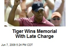 Tiger Wins Memorial With Late Charge
