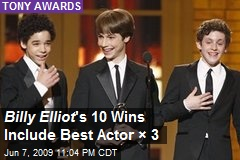 Billy Elliot 's 10 Wins Include Best Actor × 3