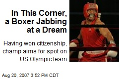 In This Corner, a Boxer Jabbing at a Dream