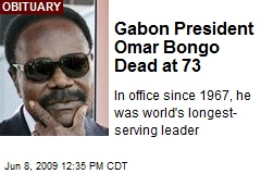 Gabon President Omar Bongo Dead at 73
