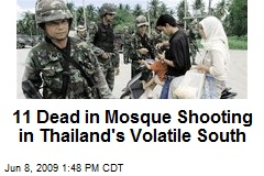 11 Dead in Mosque Shooting in Thailand's Volatile South