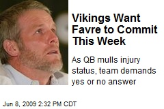 Vikings Want Favre to Commit This Week