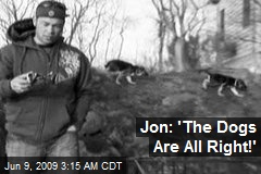 Jon: 'The Dogs Are All Right!'