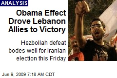 Obama Effect Drove Lebanon Allies to Victory