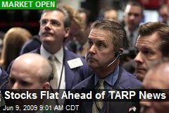 Stocks Flat Ahead of TARP News