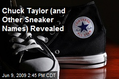 Chuck Taylor (and Other Sneaker Names) Revealed