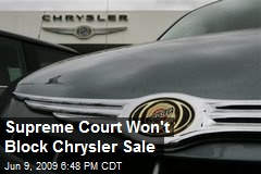 Supreme Court Won't Block Chrysler Sale