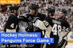 Hockey Holiness: Penguins Force Game 7