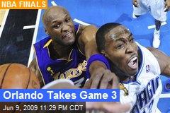 Orlando Takes Game 3