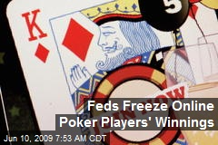 Feds Freeze Online Poker Players' Winnings