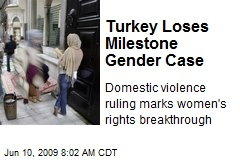 Turkey Loses Milestone Gender Case
