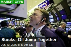 Stocks, Oil Jump Together