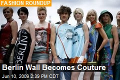 Berlin Wall Becomes Couture