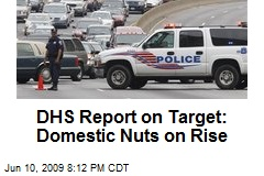 DHS Report on Target: Domestic Nuts on Rise