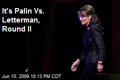 It's Palin Vs. Letterman, Round II