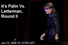 It's Palin Vs. Letterman, Round II
