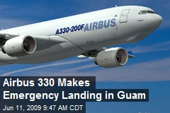 Airbus 330 Makes Emergency Landing in Guam