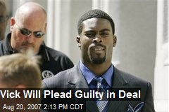 Vick Will Plead Guilty in Deal