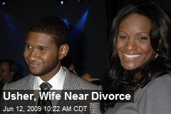 Usher, Wife Near Divorce
