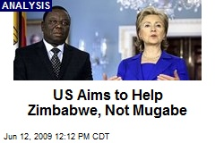 US Aims to Help Zimbabwe, Not Mugabe