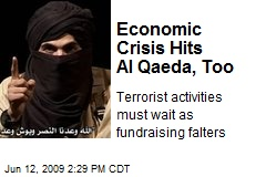 Economic Crisis Hits Al Qaeda, Too