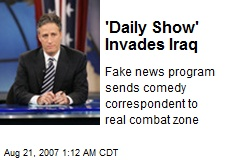 'Daily Show' Invades Iraq