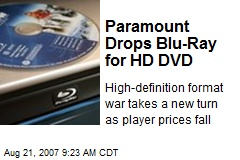Paramount Drops Blu-Ray for HD DVD