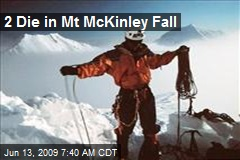 2 Die in Mt McKinley Fall