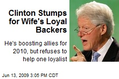 Clinton Stumps for Wife's Loyal Backers