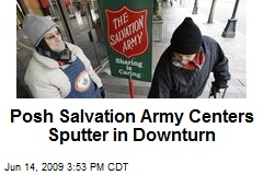 Posh Salvation Army Centers Sputter in Downturn