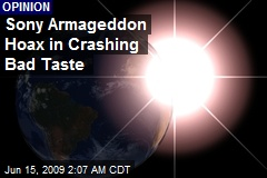 Sony Armageddon Hoax in Crashing Bad Taste