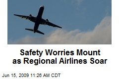 Safety Worries Mount as Regional Airlines Soar