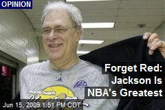 Forget Red: Jackson Is NBA's Greatest