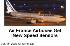 Air France Airbuses Get New Speed Sensors