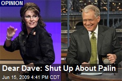 Dear Dave: Shut Up About Palin