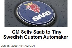 GM Sells Saab to Tiny Swedish Custom Automaker