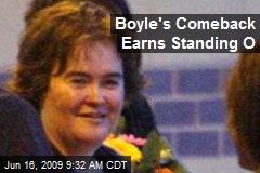 Boyle's Comeback Earns Standing O