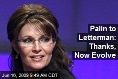 Palin to Letterman: Thanks, Now Evolve