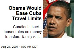 Obama Would Ease Cuba Travel Limits