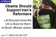Obama Should Support Iran's Reformers