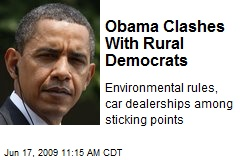 Obama Clashes With Rural Democrats