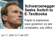 Schwarzenegger Seeks Switch to E-Textbooks