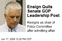 Ensign Quits Senate GOP Leadership Post