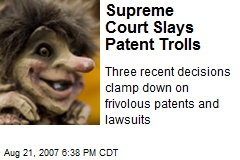Supreme Court Slays Patent Trolls