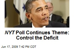 NYT Poll Continues Theme: Control the Deficit