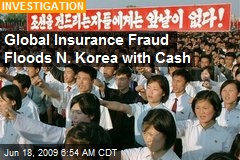 Global Insurance Fraud Floods N. Korea with Cash