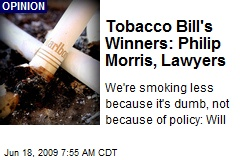 Tobacco Bill's Winners: Philip Morris, Lawyers