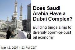 Does Saudi Arabia Have a Dubai Complex?