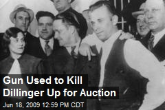 Gun Used to Kill Dillinger Up for Auction