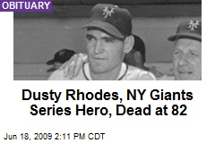 Dusty Rhodes, NY Giants Series Hero, Dead at 82